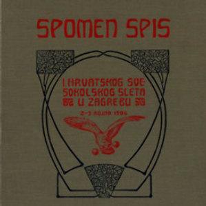 Spomen spis I. hrvatskog svesokolskog sleta u Zagrebu 2.- 3. rujna 1906 / [uredio Franjo Bučar]