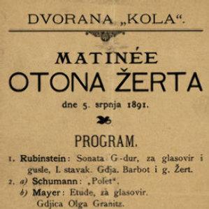"Matinee Otona Žerta : dvorana ""Kola"", dne 5. srpnja 1891. : program"
