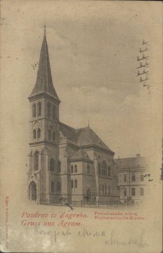 Pozdrav iz Zagreba : Protestantska crkva = Gruss aus Agram : Protestantische Kirche