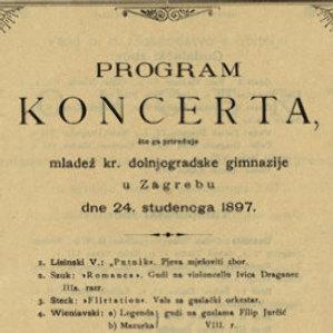 Program koncerta što ga priređuje mladež kr. dolnjogradske gimnazije u Zagrebu dne 24. studenoga 1897.