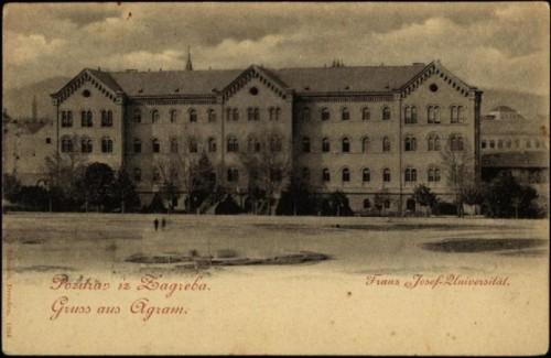 Pozdrav iz Zagreba = Gruss aus Agram : Franz Josef Universität