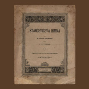 Starčevićeva himna : op. 189 / uglasbio F. S. Vilhar ; spjevao dr. August Harambašić
