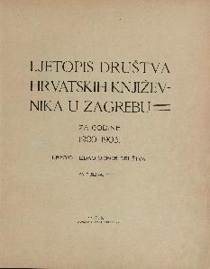 Ljetopis Društva hrvatskih književnika u Zagrebu : za godine 1900-1903 : sa 7 slika / uredio i izdao Odbor Društva