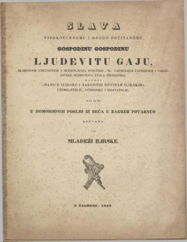 Slava visokoučenomu i mnogo počitanomu gospodinu Ljudevitu Gaju