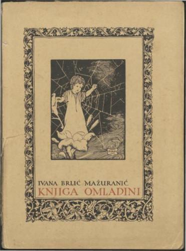 Knjiga omladini / I. Brlić-Mažuranić