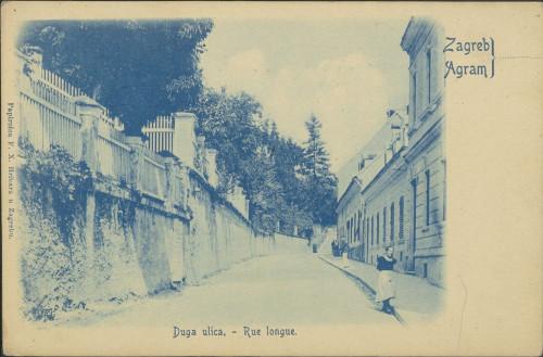 Zagreb : Duga ulica = Agram : Rue longue