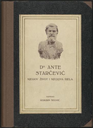Dr. Ante Starčević : njegov život i njegova djela / Kerubin Šegvić
