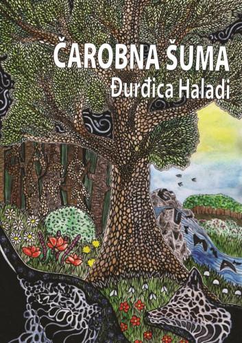 Čarobna šuma / Đurđica Haladi
