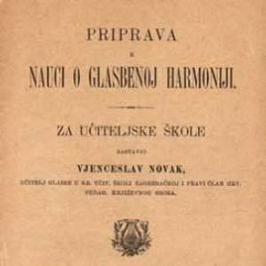 Priprava k nauci o glasbenoj harmoniji : za učiteljske škole / sastavio Vjenceslav Novak