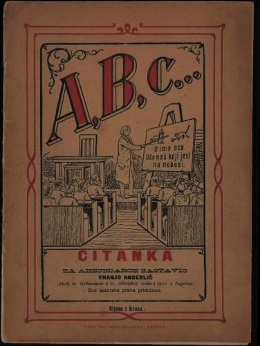 Čitanka za abecedarce / sastavio Franjo Anderlić