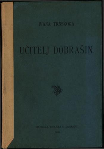 Učitelj Dobrašin / Ivana Trnskoga