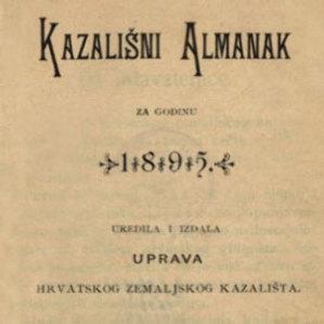 Kazališni almanak : za godinu ... / uredila i izdala Uprava Hrvatskog zemaljskog kazališta