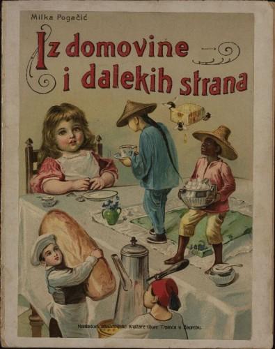 Iz domovine i dalekih strana / Milka Pogačić
