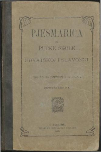 Pjesmarica za pučke škole u Hrvatskoj i Slavoniji