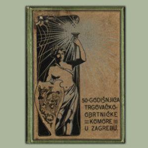 50-godišnjica Trgovačko-obrtničke komore u Zagrebu : 1852.-1902.