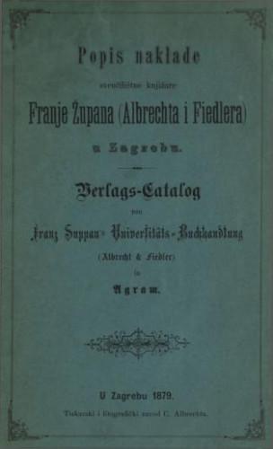 Popis naklade Sveučilištne knjižare Franje Župana (Albrechta i Fiedlera) u Zagrebu