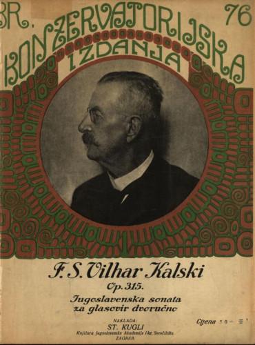 Jugoslavenska sonata / F. S. Vilhar Kalsk