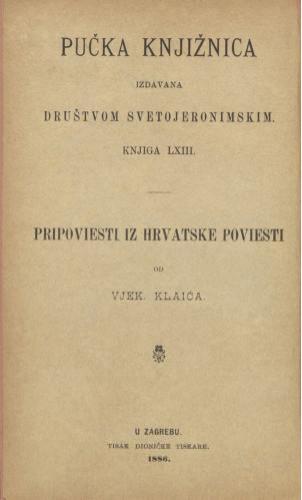 Pripoviesti iz hrvatske poviesti / napisao Vjek. Klaić