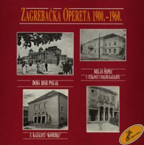 Zagrebačka opereta : 1900.-1960. : ulomci