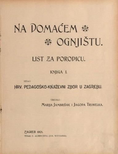 Na domaćem ognjištu : list za porodicu / uredile Marija Jambrišak i Jagoda Truhelka