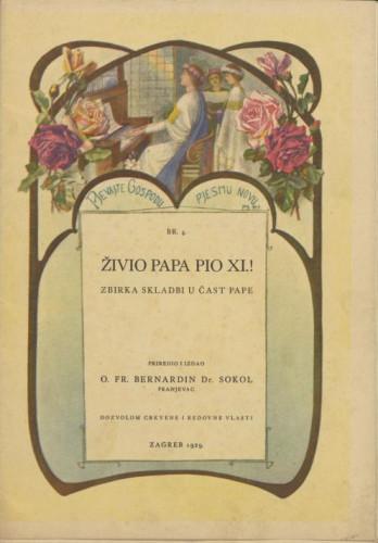 Živio papa Pio XI.! / priredio i izdao Bernardin Sokol