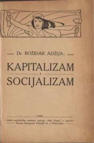 Kapitalizam i socijalizam / Božidar Adžija
