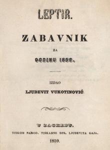 Leptir : zabavnik za godinu... / uredio Ljudevit Vukotinović