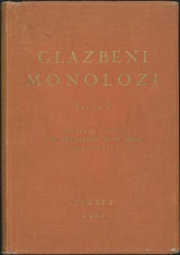 Glazbeni monolozi : za srednji glas uz pratnju glasovira : serija I / uglazbio i izdao Bernardin Sokol franjevac