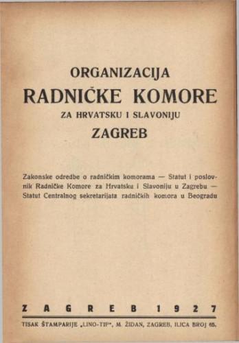 Organizacija Radničke komore za Hrvatsku i Slavoniju, Zagreb.