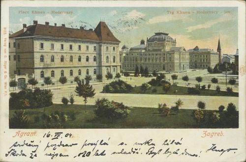 Zagreb : Trg Khuen-Hedervary-jev = Agram : Place Khuen-Hedervary