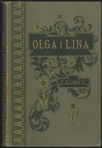 Olga i Lina : izvorni roman / napisao Jenio Sisolski (Evgenij Kumičić)