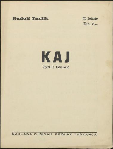 Kaj : [posvećeno Janku Barlén] / Rudolf Taclik ; rijeći D. Domjanić