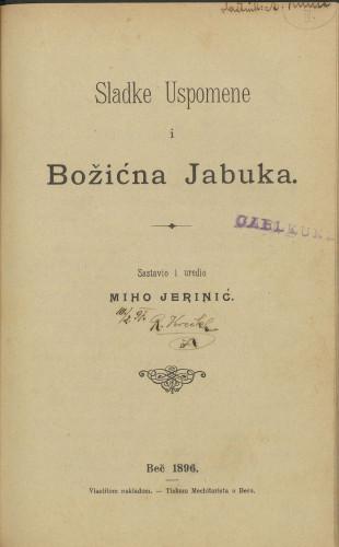 Sladke uspomene i Božićna jabuka / sastavio i uredio Miho Jerinić