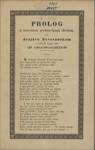 Prolog k teatralnom predstavljanju ilirskom, po družtvu Novosadskom u srědu 10. lipnja 1840. u Zagrebu otvorenom / Ivan Mažuranić