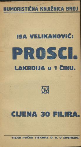 Prosci : lakrdija u 1 činu / Isa Velikanović