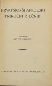 Hrvatsko-španjolski priručni rječnik / sastavio Iso Velikanović