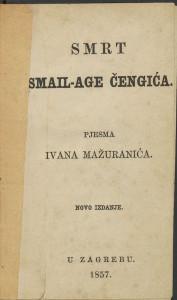 Smrt Smail-age Čengića / pjesma Ivana Mažuranića