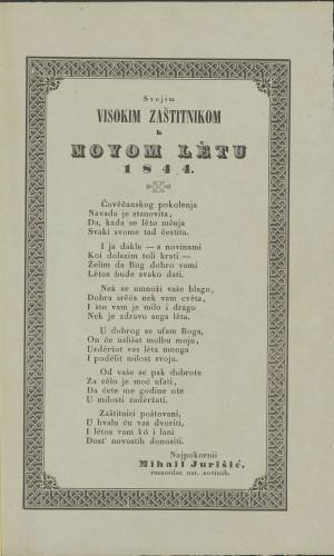 Svojim visokim zaštitnikom k novom lětu 1844. / Najpokorniji Mihail Jurišić raznosilac nar. novinah