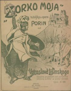 Zorko moja : tužaljka iz opere Porin : udešena za tenor uz pratnju glasovira / od Vatroslava Lisinskoga