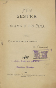 Sestre : drama u tri čina / napisao Evgenij Kumičić
