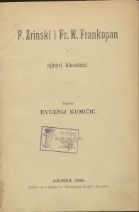 P. Zrinski i Fr. K. Frankopan i njihovi klevetnici / napisao Evgenij Kumičić